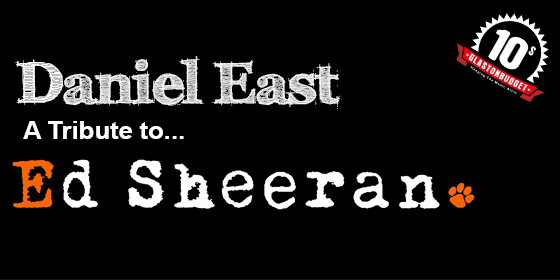 Ed Sheeran Daniel EastTribute Band Glastonbudget Tribute Band Festival Decades logo