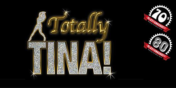 Totally Tina Tina Turner Tribute Glastonbudget Tribute Band Festival decades logo